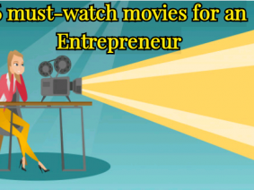 6 Must-Watch Hollywood Movies for an Entrepreneur